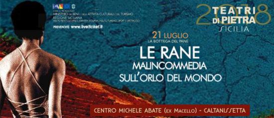 Le Rane - Malincommedia sull'orlo del mondo al Centro Polivalente Michele Abbate a Caltanissetta