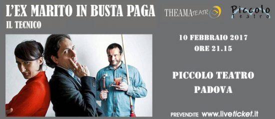 L'ex marito in busta paga al Piccolo Teatro di Padova