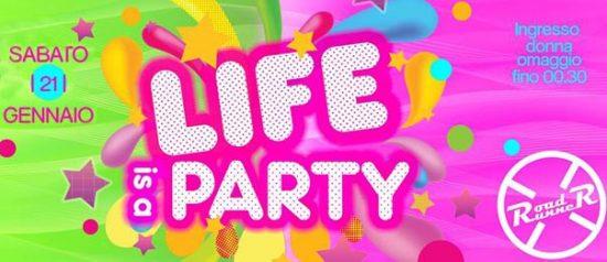 Life is a party al Road Runner di Biella