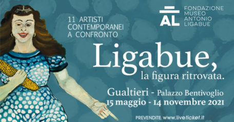 """FONDAZIONE MUSEO LIGABUE """"La figura ritrovata"""" a Gualtieri"""
