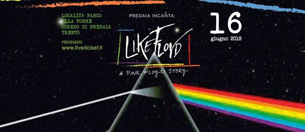 Like Floyd - A Pink Floyd Story al Parco alla Torre a Coredo di Predaia