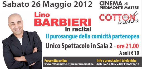 Lino Barbieri al Cotton Movie di Piedimonte Matese (CE)