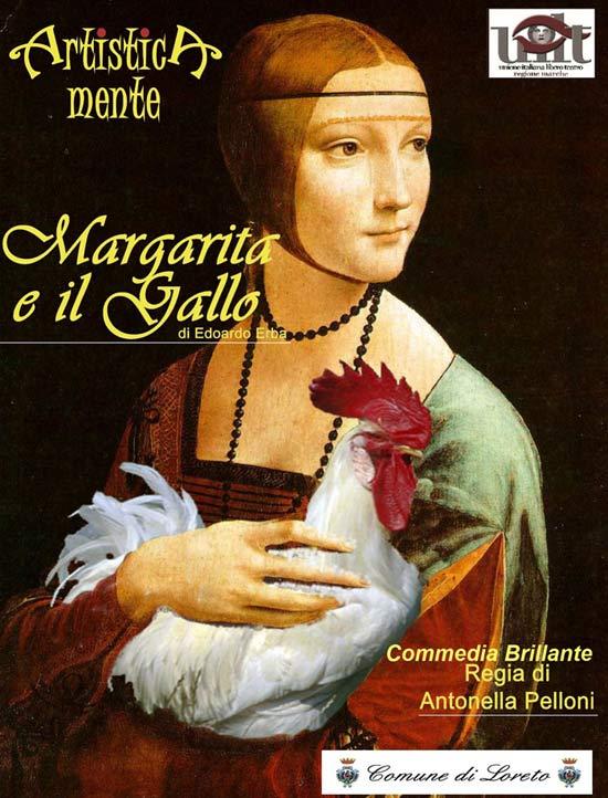 """""""Margarita e il gallo"""" al Palacongressi di Loreto"""