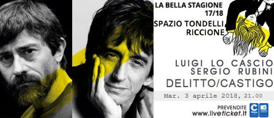 """Luigi Lo Cascio e Sergio Rubini """"Delitto/Castigo"""" allo Spazio Tondelli di Riccione"""