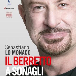 Il BERRETTO A SONAGLI con Sebastiano Lo Monaco