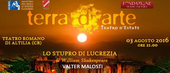 """""""Lo stupro di Lucrezia"""" a Terra d'Arte estate 2016 al Teatro Romano di Altilia a Sepino"""