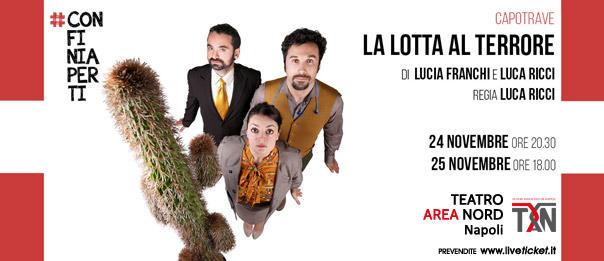 La lotta al Terrore al Teatro Area Nord di Napoli