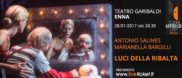 """Antonio Salines e Marianella Bargilli """"Luci della ribalta"""" al Teatro Garibaldi di Enna"""