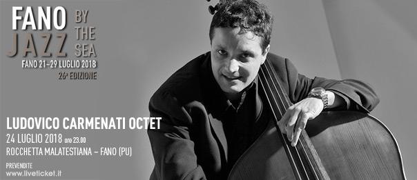 """Ludovico Carmenati octet """"Fano Jazz by the Sea 2018"""" alla Rocchetta Malatestiana a Fano"""