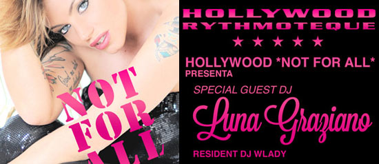 luna graziano Not for All Hollywood Milano