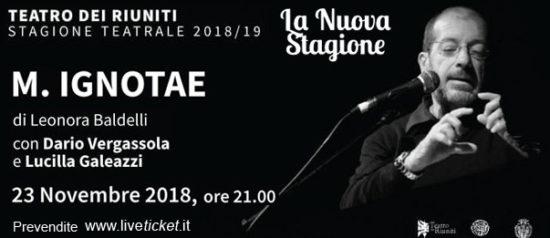 """Dario Vergassola """"M.Ignotae"""" al Teatro dei Riuniti a Umbertide"""