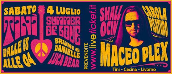 Maceo Plex al Tini' Soundgarden di Cecina