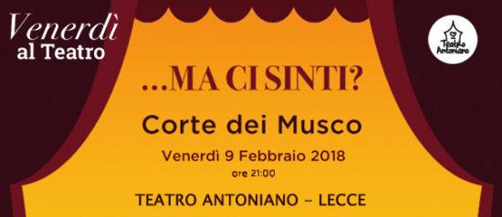 ...Ma ci sinti? al Teatro Antoniano di Lecce
