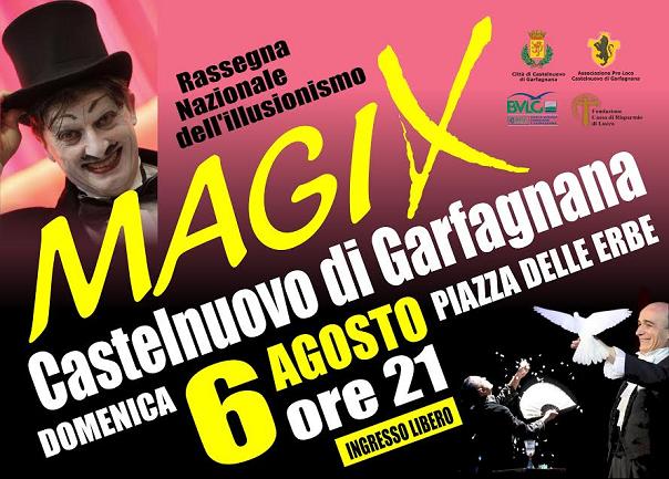 Magix - 16° Festival di Magia a Castelnuovo di Garfagnana