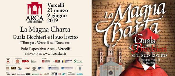 """""""La Magna Charta: Guala Bicchieri e il suo lascito"""" al Polo Espositivo Arca di Vercelli"""