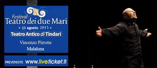 """Vincenzo Pirrotta """"Malaluna"""" al Teatro Antico di Tindari"""