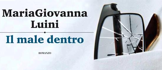 """MariaGiovanna Luini presenta il libro """"Il Male Dentro"""" a Milano"""