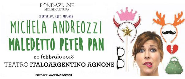 """Michela Andreozzi """"Maledetto Peter Pan"""" al Teatro Italo Argentino di Agnone"""