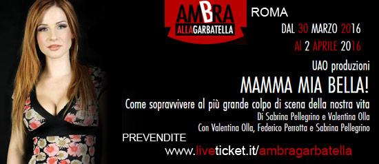 """Valentina Olla """"Mamma Mia Bella!"""" al Teatro Ambra alla Garbatella di Roma"""