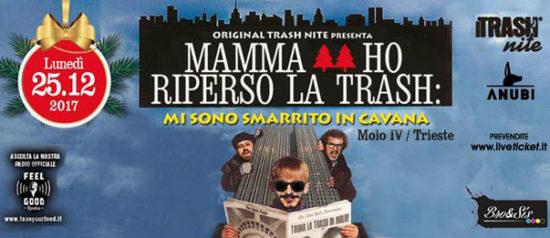 Mamma ho riperso la Trash al Molo 4 a Trieste