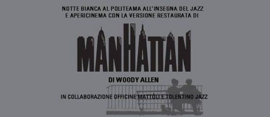 Notte bianca: Jazz e apericinema con Manhattan di Woody Allen al Politeama di Tolentino