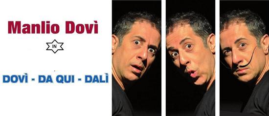 """Manlio Dovì """"Dovì Da qui Dali"""" al Teatro Costabianca di Realmonte"""