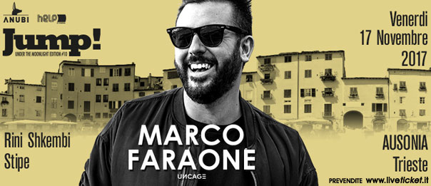 Jump! with Marco Faraone (Uncage - Drumcode) all'Ausonia Beach Club di Trieste