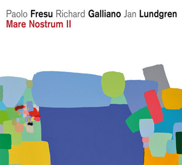 "Paolo Fresu, Richard Galliano, Jan Lundgren ""Mare Nostrum II"