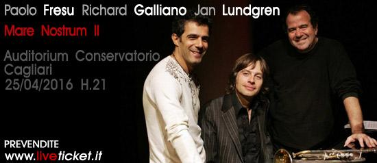 """Fresu - Galliano - Lundgren """"Mare Nostrum II"""" a Cagliari"""