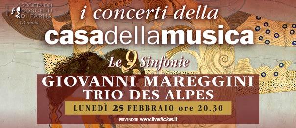 Giovanni Mareggini e Trio des Alpes alla Casa della Musica a Parma