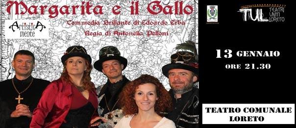 Margarita e il Gallo al Teatro Comunale di Loreto