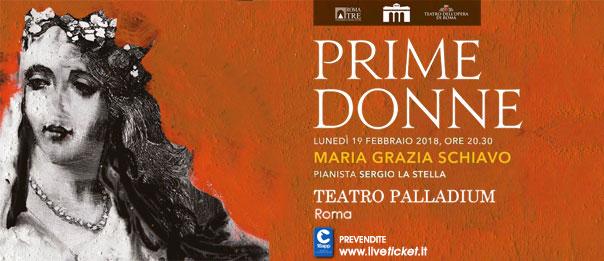 """Maria Grazia Schiavo """"Prime Donne"""" al Teatro Palladium a Roma"""