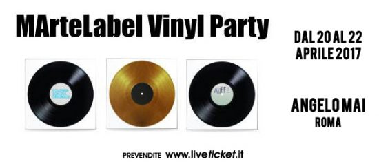 MArteLabel Vinyl Party #1 all'Angelo Mai di Roma