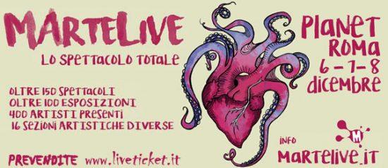 """MArtelive 2016 """"Lo spettacolo Totale"""" al Planet Live Club Roma"""