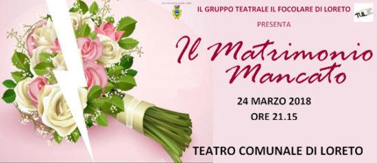 Il matrimonio mancato al Teatro Comunale di Loreto