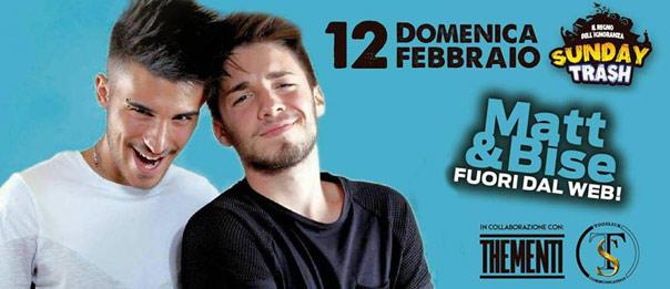Sunday trash special guest Matt & Bise a Controsenso di Forlì