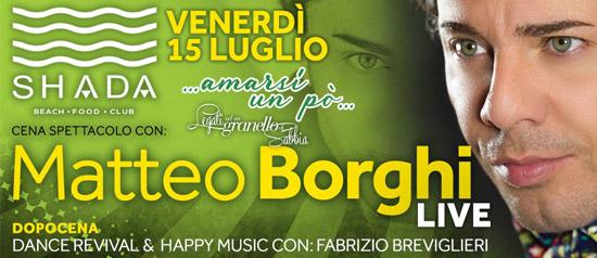 Matteo Borghi Live allo Shada Beach Club a Civitanova Marche
