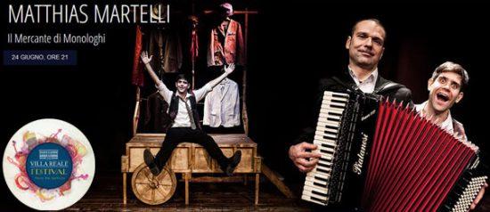 """""""Tra musica e teatro"""" Matthias Martelli al Villa Reale Festival di Capannori"""