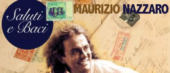 Maurizio Nazzaro in Concerto al Teatro Ambra Garbatella