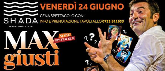 Max Giusti allo Shada Beach Club a Civitanova Marche