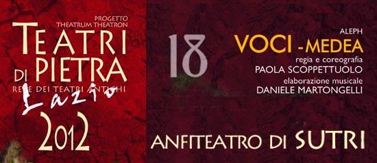 """""""Voci-Medea"""" all'Anfiteatro di Sutri"""