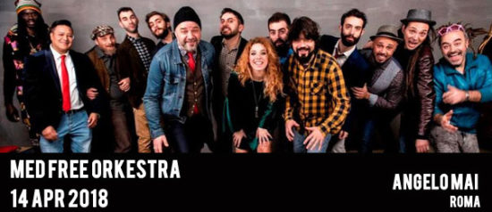 Med Free Orkestra all'Angelo Mai di Roma