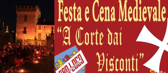 """Festa e Cena Medievale """"A Corte dai Visconti"""""""