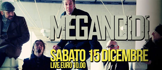 Meganoidi live a Rock Arena al BlackOutRockClub di Roma