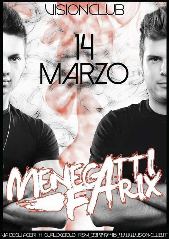 Menegatti & Fatrix al VisionClub di San Marino