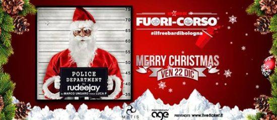 "Fuori-corso ""Merry Christmas"" with Rudeejay al Matis Dinner Club di Bologna"