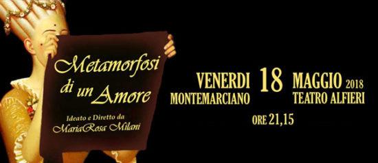 Metamorfosi di un amore al Teatro Alfieri a Montemarciano