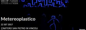 """Isao Festival """"Metereoplastico"""" al Cimitero San Pietro in Vincoli a Torino"""