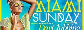 Miami Sunday vol.1 al Cala Felice Beach Club a Puntone