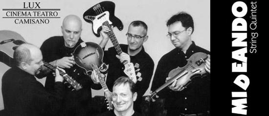 Mideando String Quintet al Teatro Lux di Camisano Vicentino